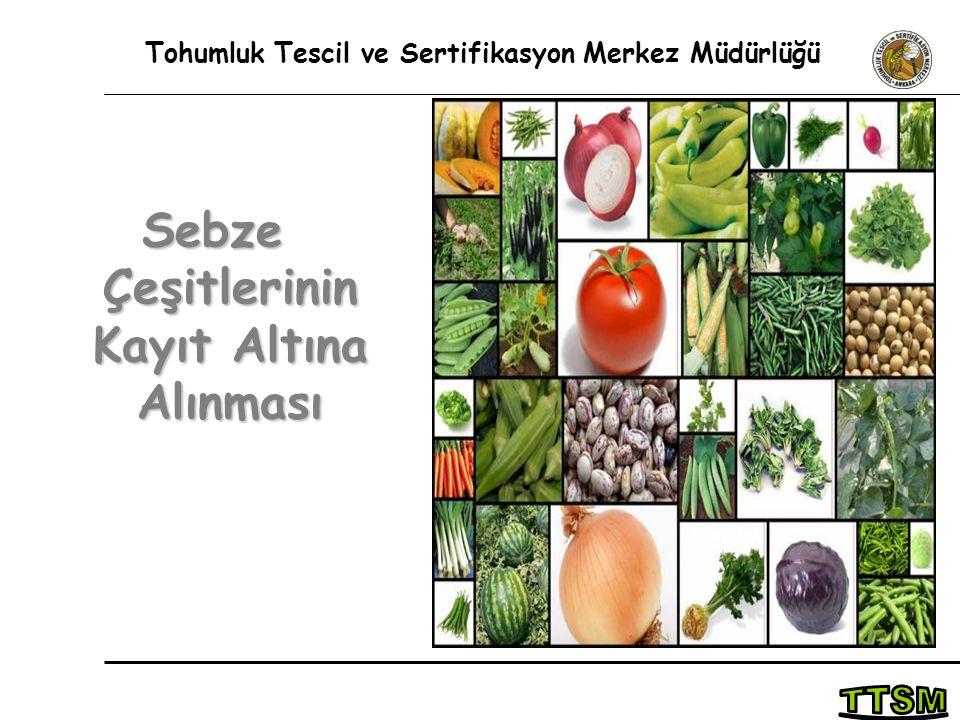 Sebze Çeşitlerinin Kayıt Altına Alınması