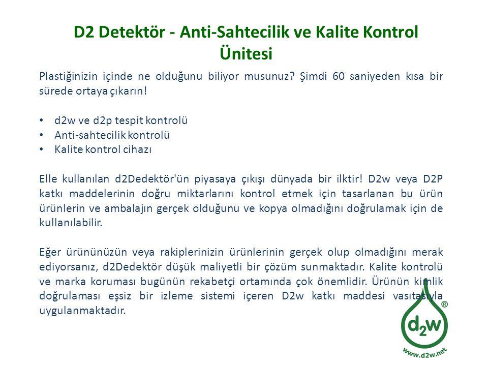 D2 Detektör - Anti-Sahtecilik ve Kalite Kontrol