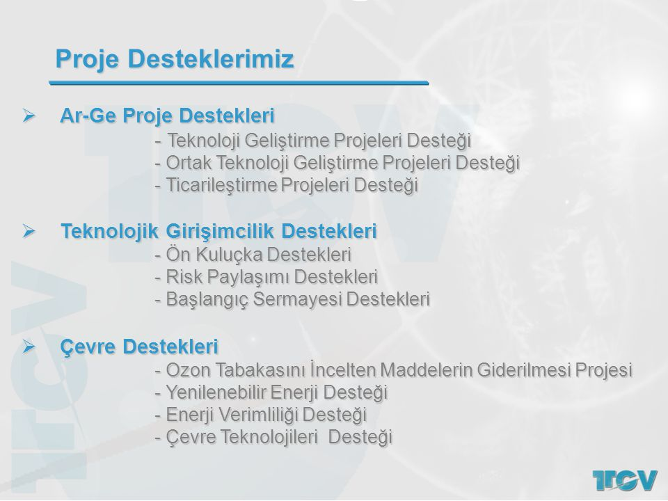Proje Desteklerimiz Ar-Ge Proje Destekleri