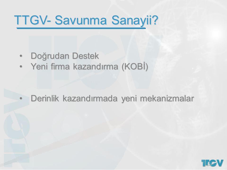 TTGV- Savunma Sanayii Doğrudan Destek Yeni firma kazandırma (KOBİ)