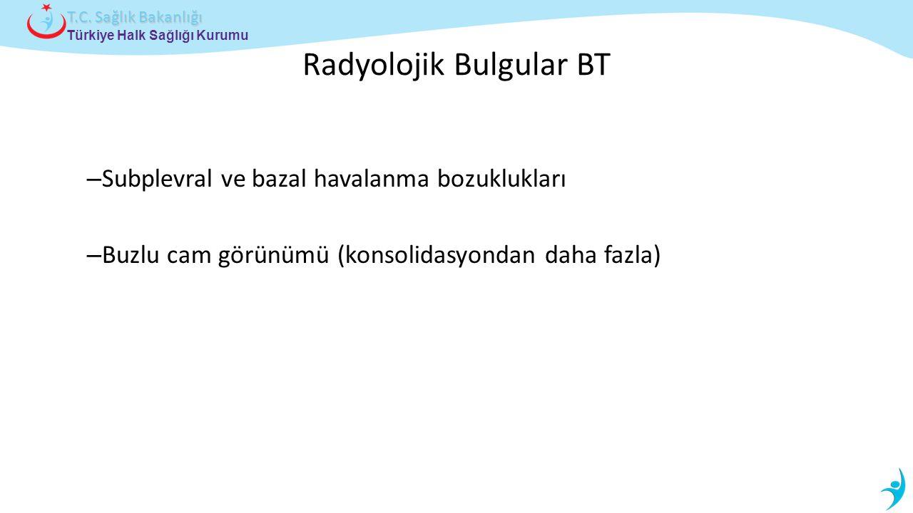 Radyolojik Bulgular BT