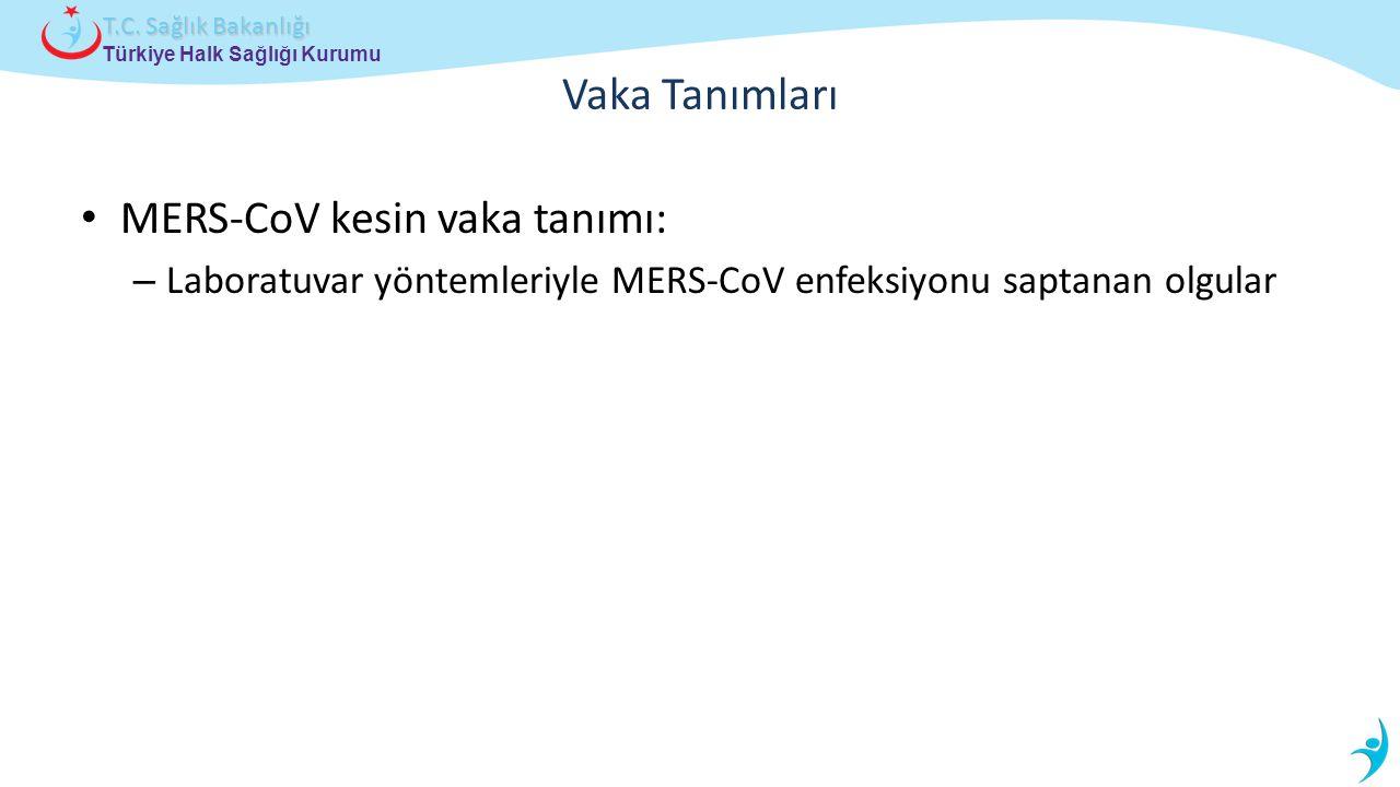 MERS-CoV kesin vaka tanımı: