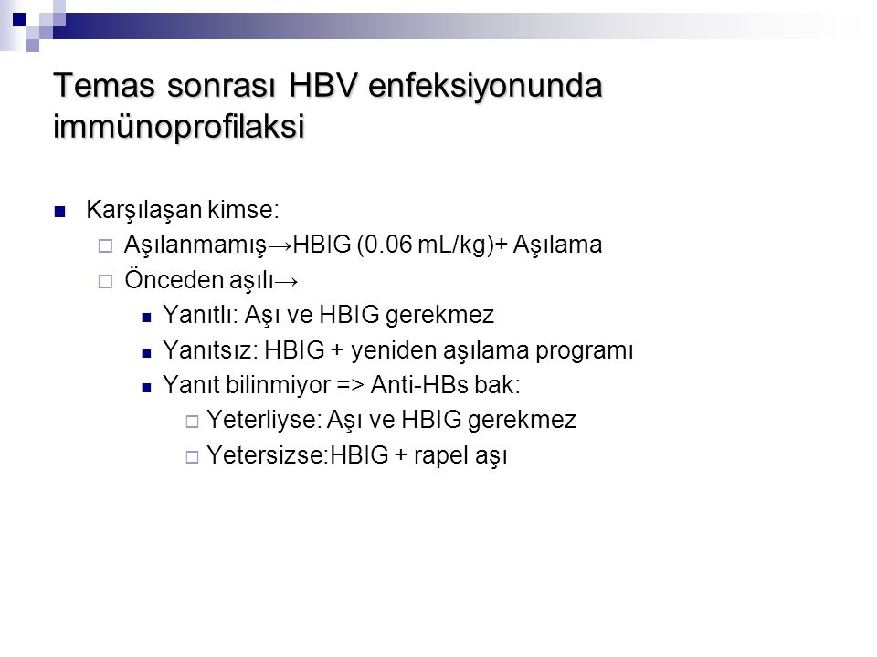 Temas sonrası HBV enfeksiyonunda immünoprofilaksi