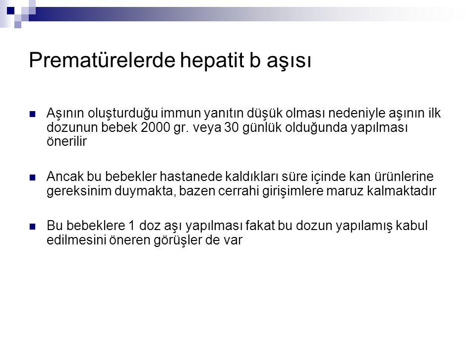 Prematürelerde hepatit b aşısı