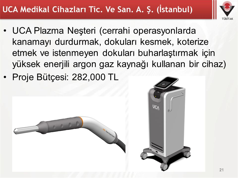 UCA Medikal Cihazları Tic. Ve San. A. Ş. (İstanbul)