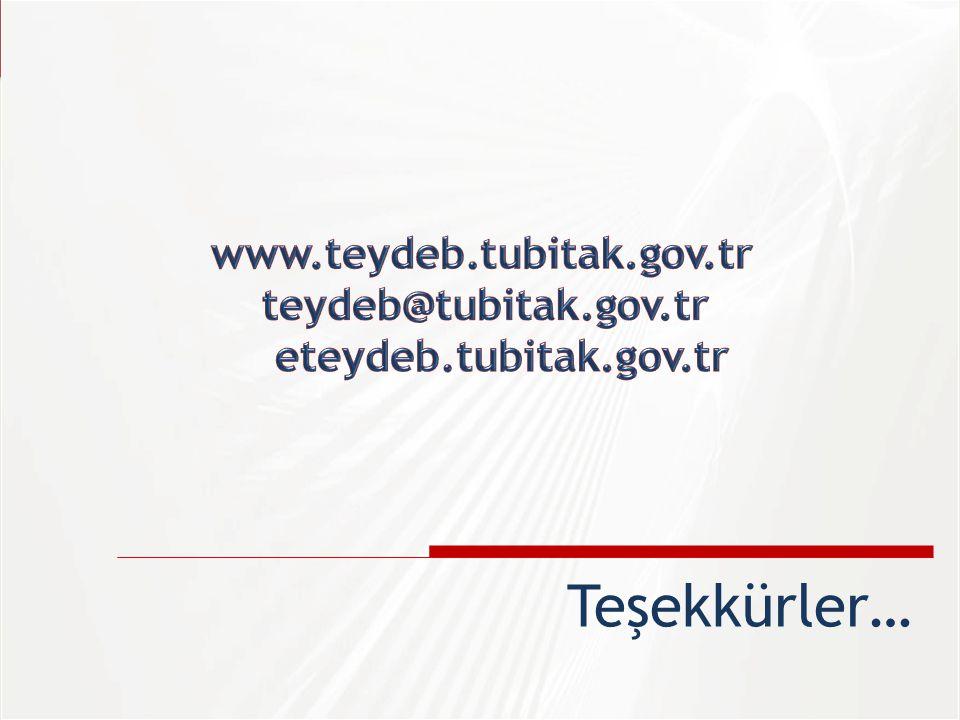 Teşekkürler… www.teydeb.tubitak.gov.tr teydeb@tubitak.gov.tr