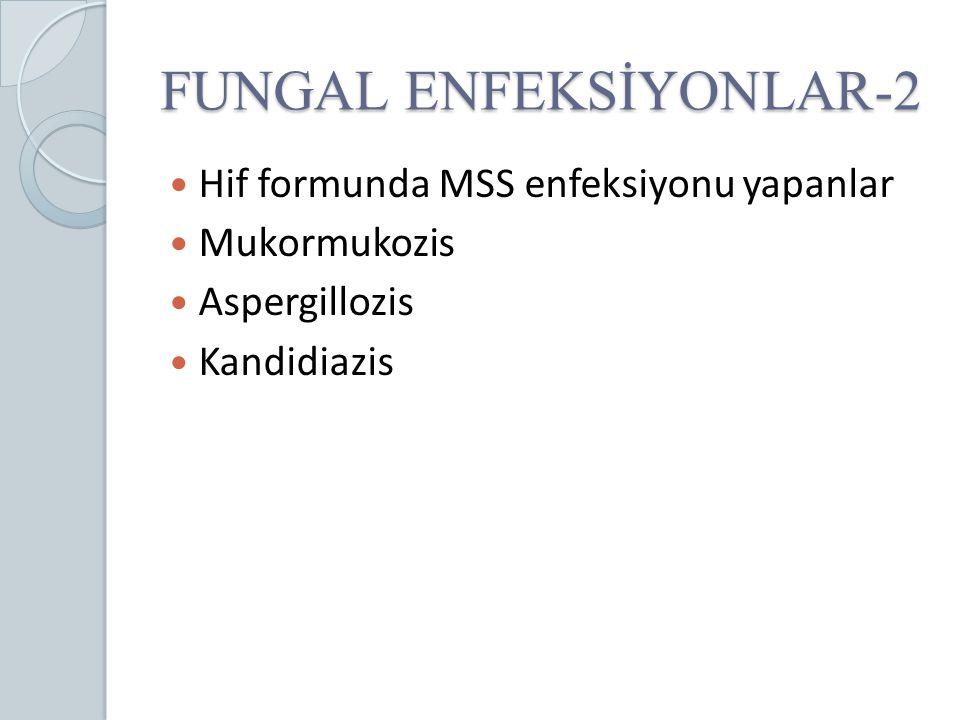 FUNGAL ENFEKSİYONLAR-2