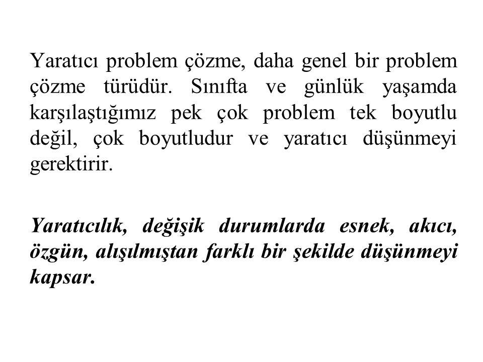 Yaratıcı problem çözme, daha genel bir problem çözme türüdür