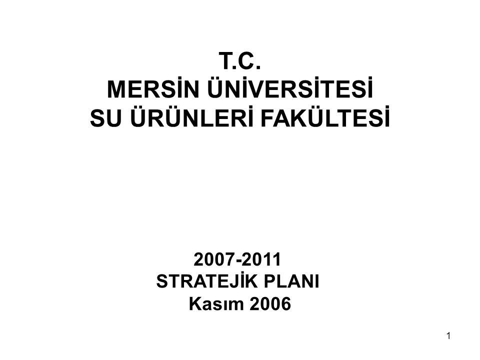 T.C. MERSİN ÜNİVERSİTESİ SU ÜRÜNLERİ FAKÜLTESİ 2007-2011