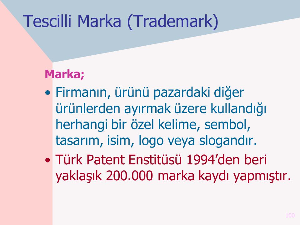 Tescilli Marka (Trademark)