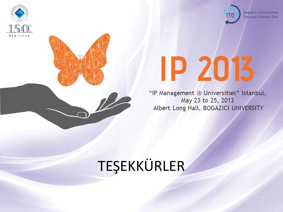 TEŞEKKÜRLER IP Management @ Universities Istanbul,