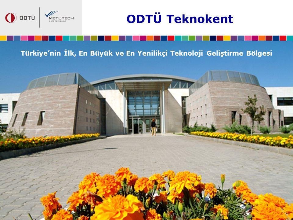 Türkiye'nin İlk, En Büyük ve En Yenilikçi Teknoloji Geliştirme Bölgesi