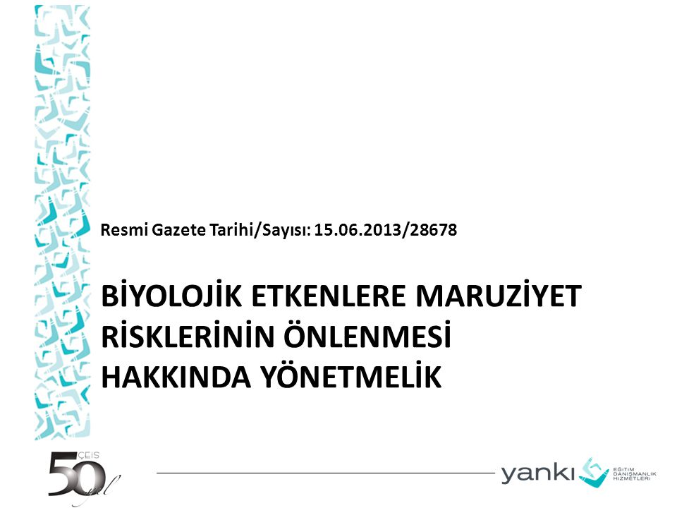 Resmi Gazete Tarihi/Sayısı: 15.06.2013/28678