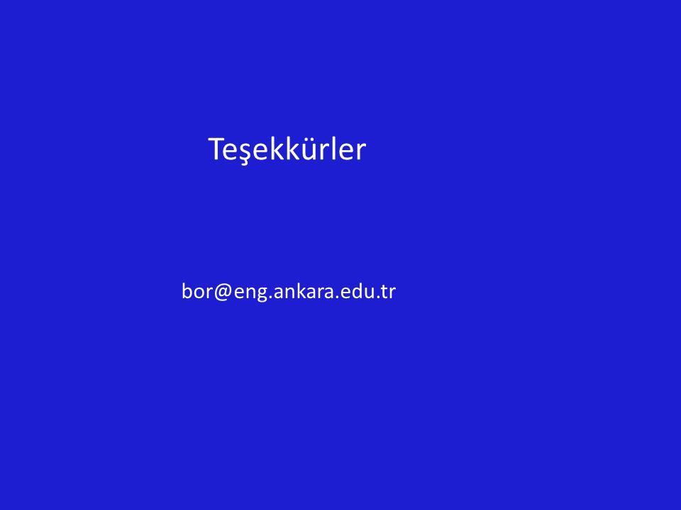 Teşekkürler bor@eng.ankara.edu.tr