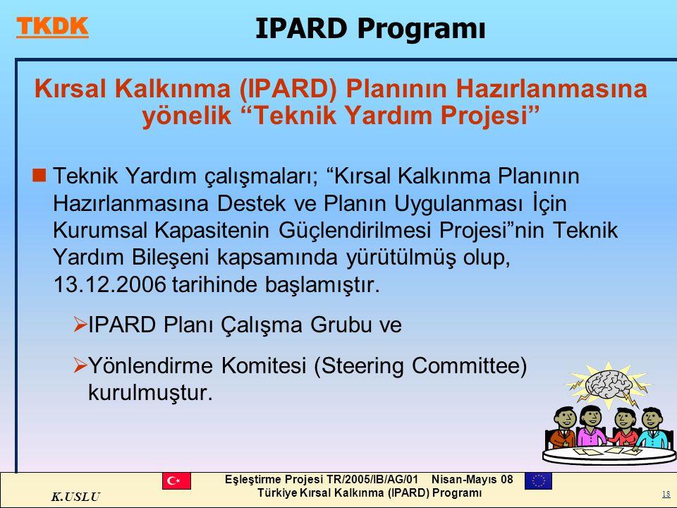 IPARD Programı Kırsal Kalkınma (IPARD) Planının Hazırlanmasına yönelik Teknik Yardım Projesi