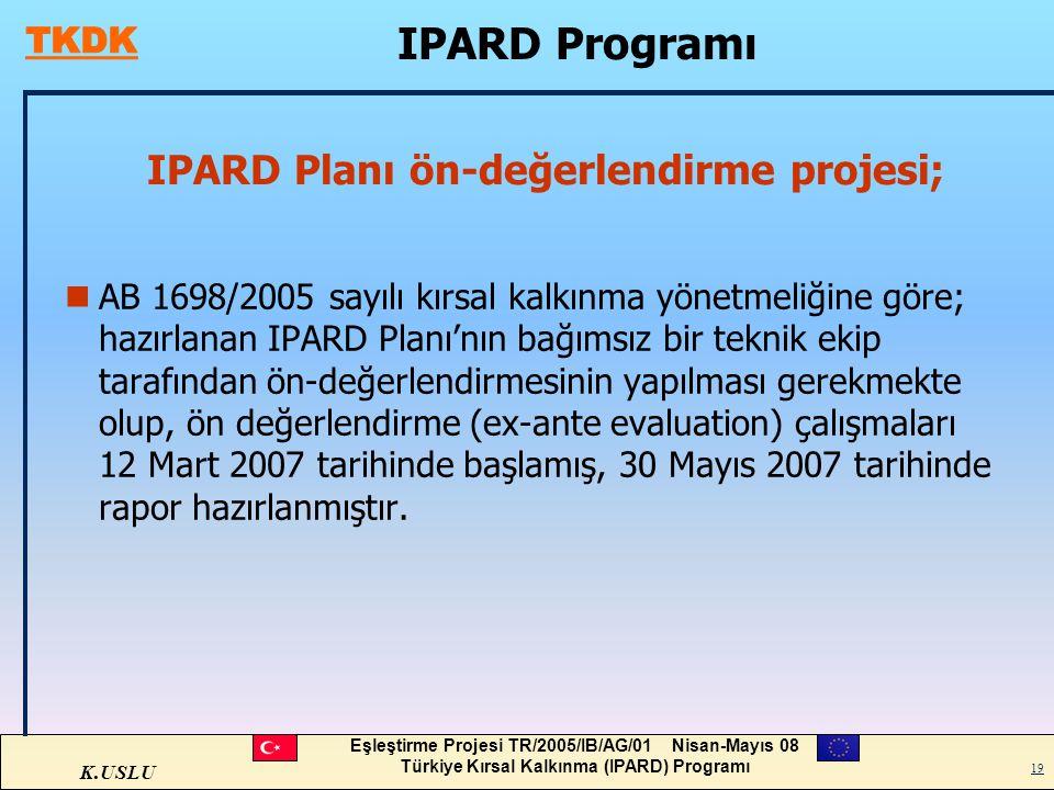 IPARD Planı ön-değerlendirme projesi;
