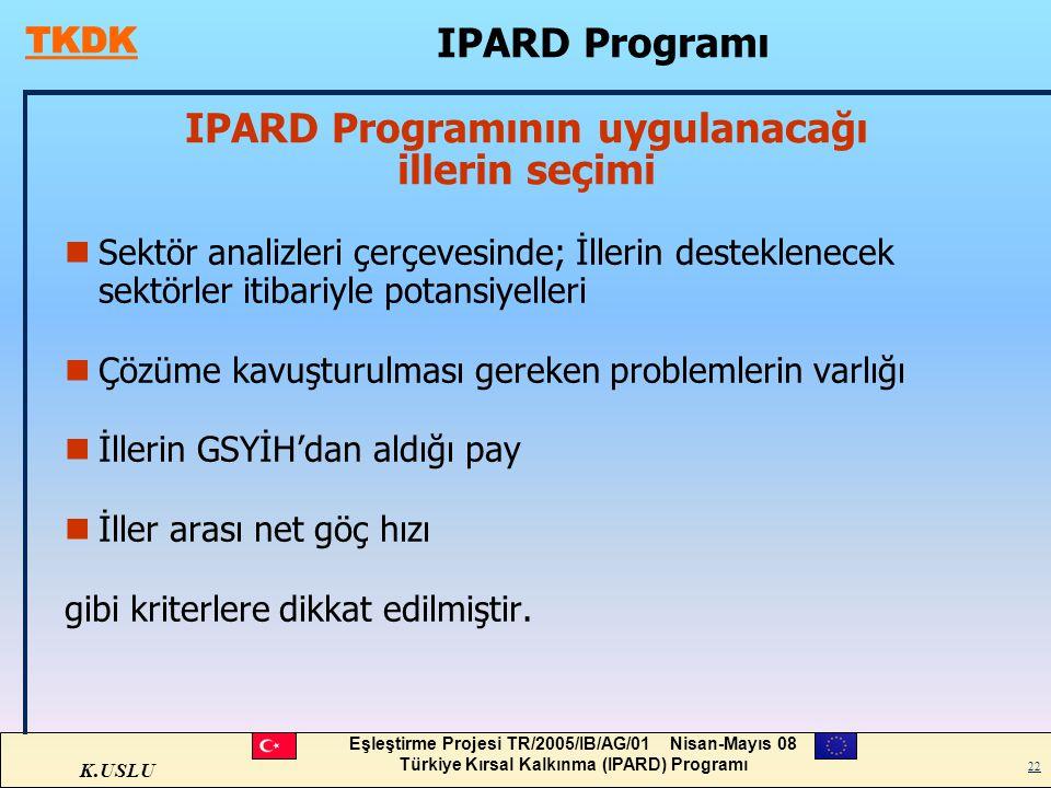 IPARD Programının uygulanacağı illerin seçimi