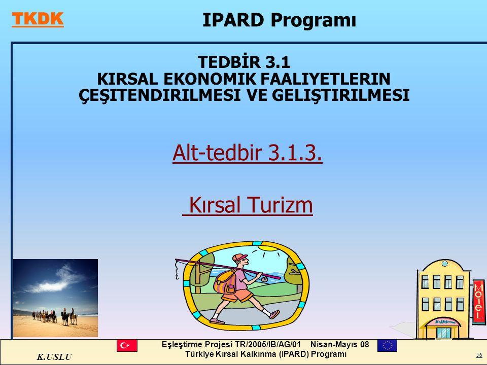 Alt-tedbir 3.1.3. Kırsal Turizm IPARD Programı