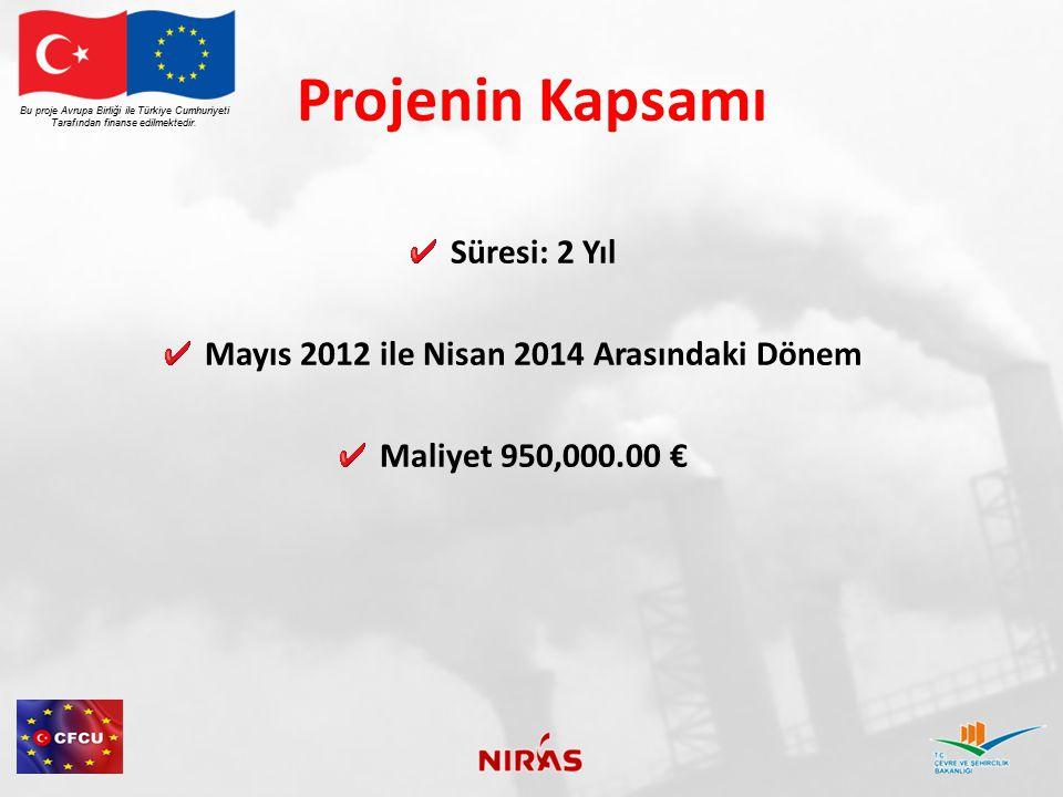 Mayıs 2012 ile Nisan 2014 Arasındaki Dönem