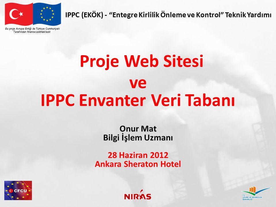 IPPC (EKÖK) - Entegre Kirlilik Önleme ve Kontrol Teknik Yardımı