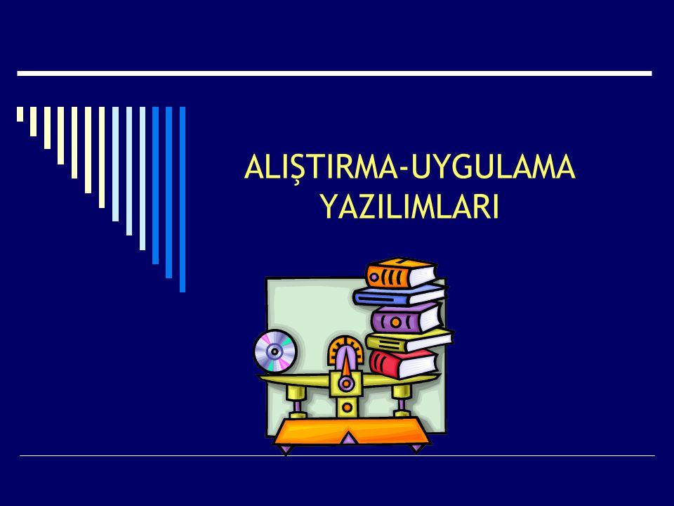 ALIŞTIRMA-UYGULAMA YAZILIMLARI