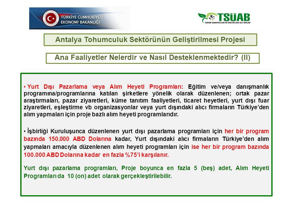 Antalya Tohumculuk Sektörünün Geliştirilmesi Projesi