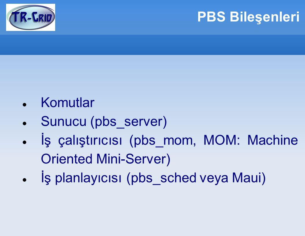PBS Bileşenleri Komutlar Sunucu (pbs_server)