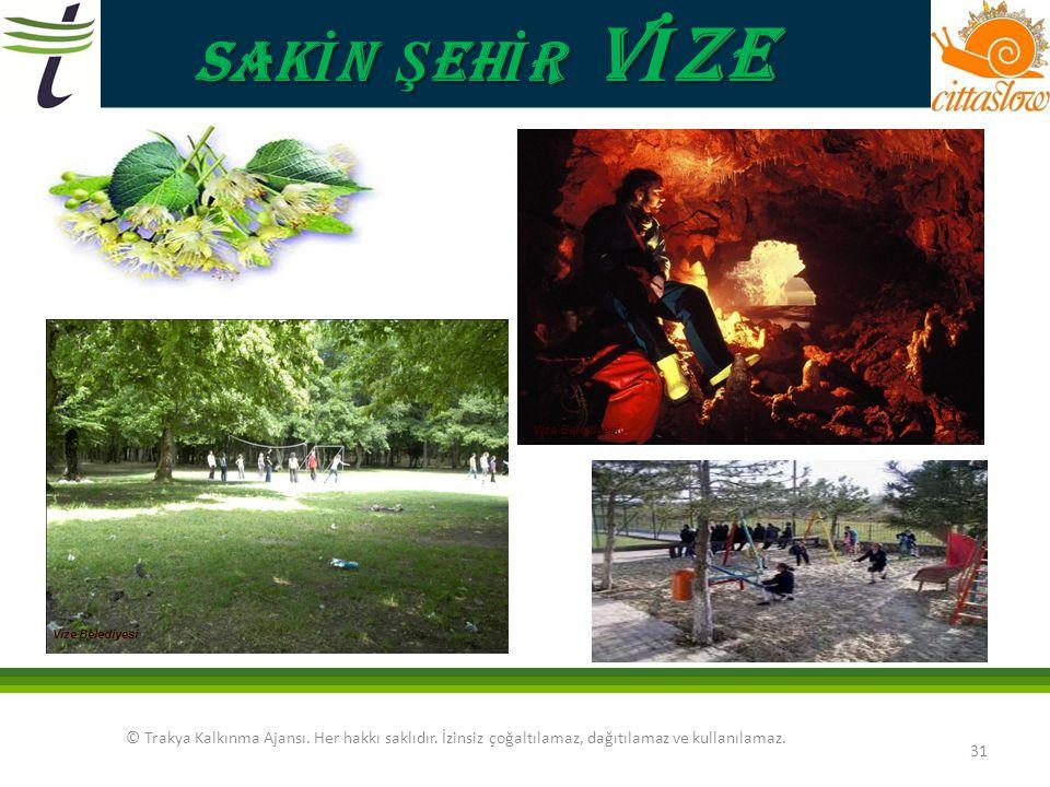SAKİN ŞEHİR VİZE Vize Belediyesi