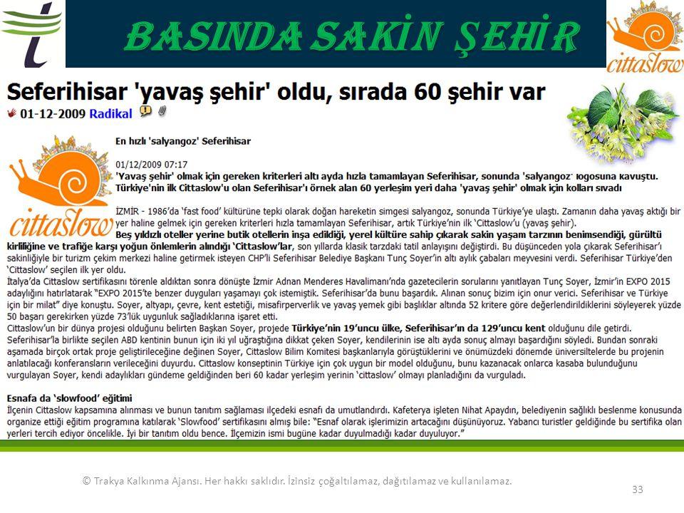 BASINDA SAKİN ŞEHİR. © Trakya Kalkınma Ajansı.