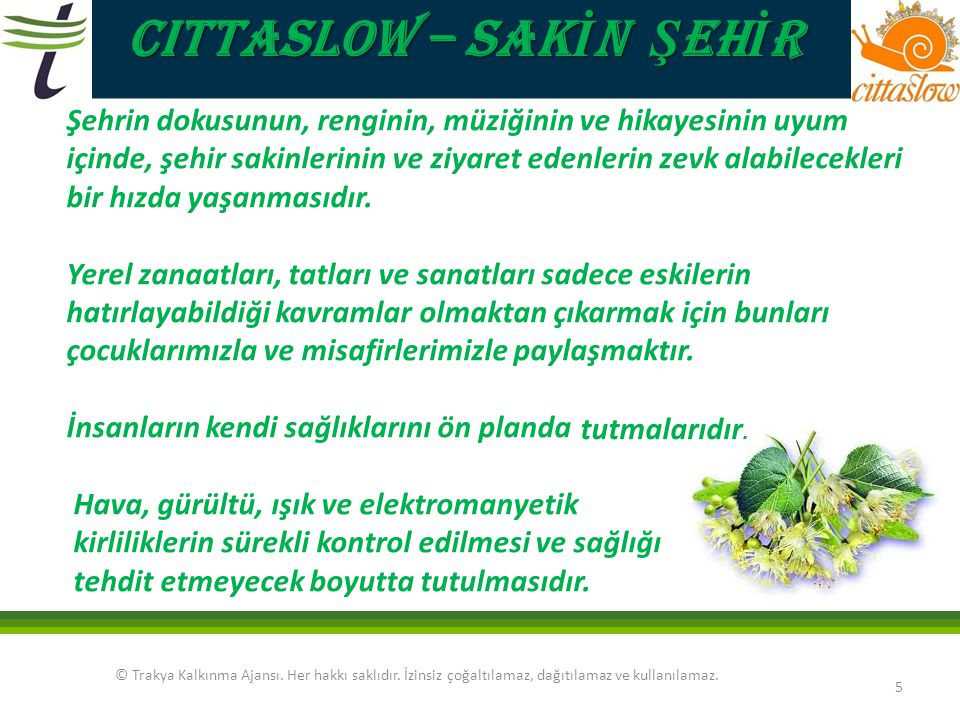 CITTASLOW – SAKİN ŞEHİR
