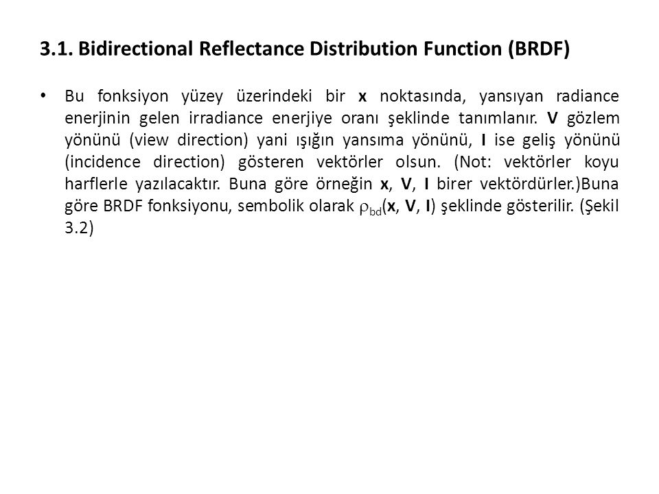 3.1. Bidirectional Reflectance Distribution Function (BRDF)
