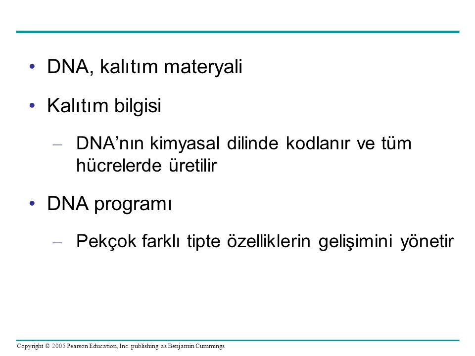 DNA, kalıtım materyali Kalıtım bilgisi DNA programı