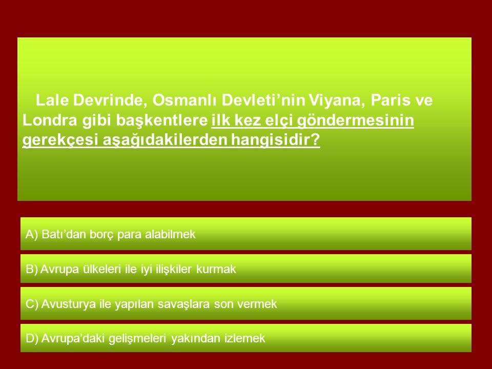 Lale Devrinde, Osmanlı Devleti'nin Viyana, Paris ve
