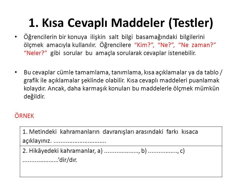 1. Kısa Cevaplı Maddeler (Testler)