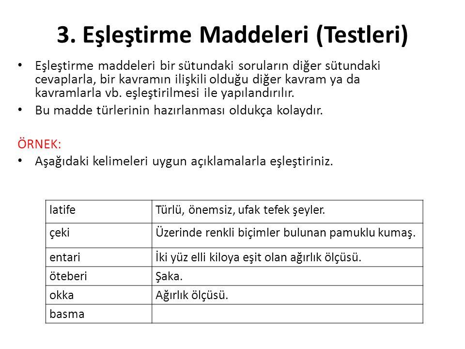 3. Eşleştirme Maddeleri (Testleri)