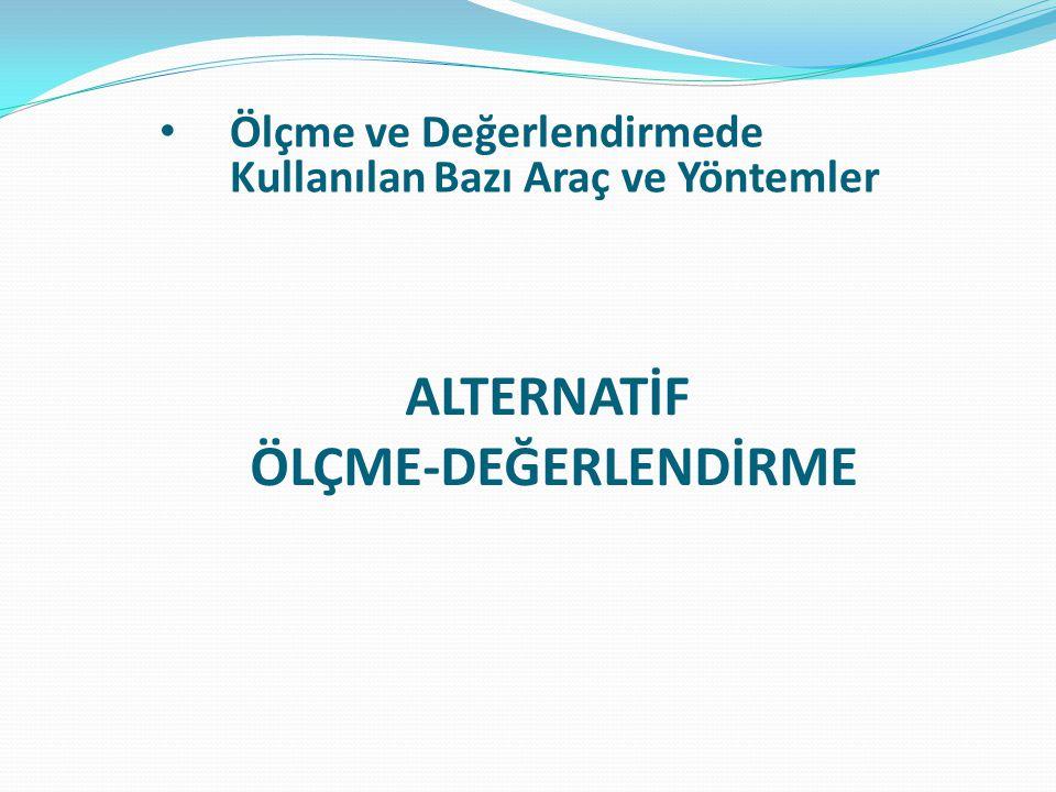 ALTERNATİF ÖLÇME-DEĞERLENDİRME