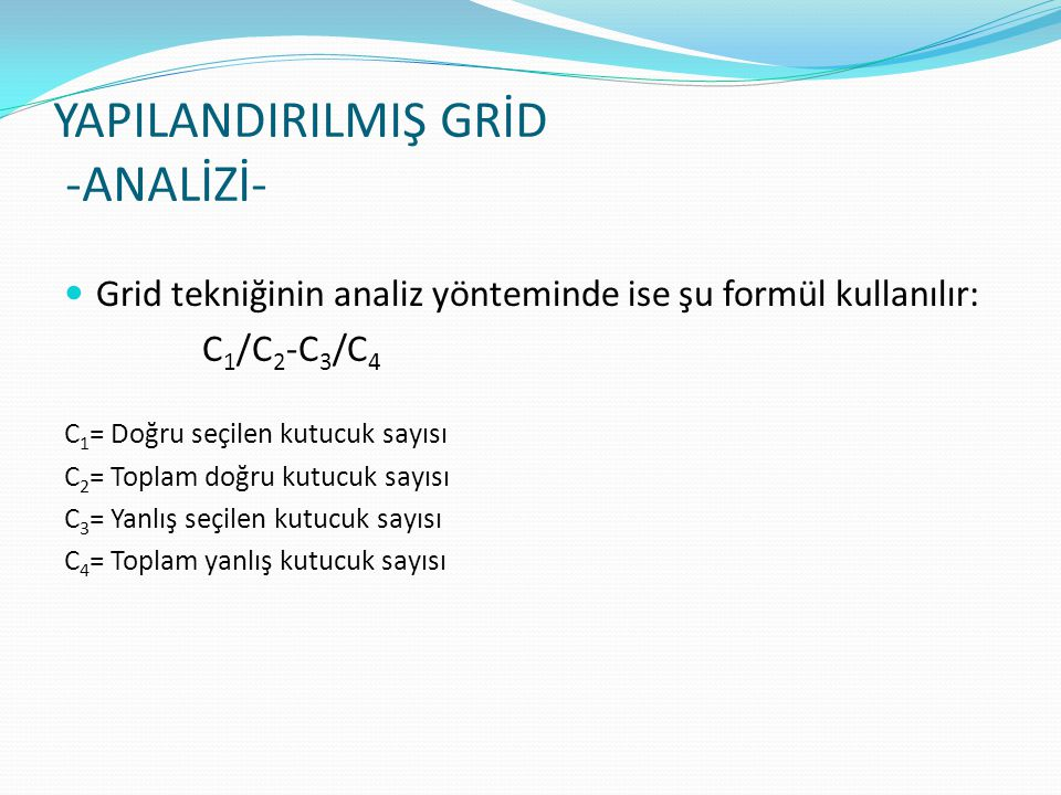 YAPILANDIRILMIŞ GRİD -ANALİZİ-