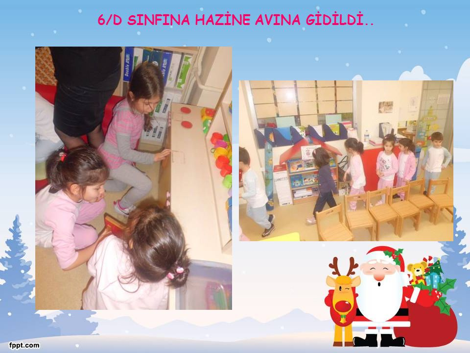 6/D SINFINA HAZİNE AVINA GİDİLDİ..