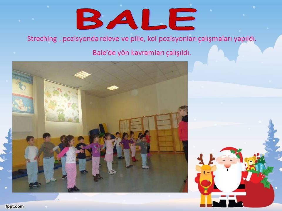 Bale'de yön kavramları çalışıldı.