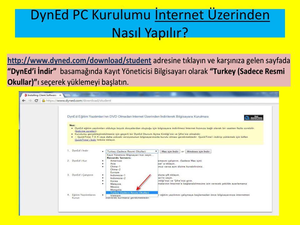 DynEd PC Kurulumu İnternet Üzerinden Nasıl Yapılır