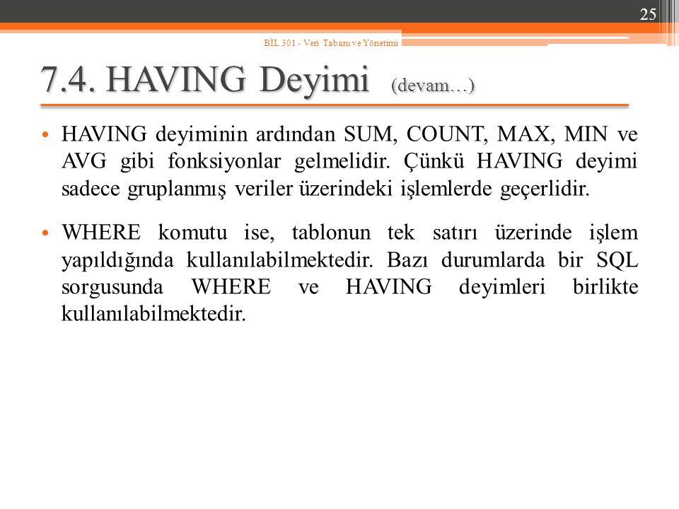 7.4. HAVING Deyimi (devam…)