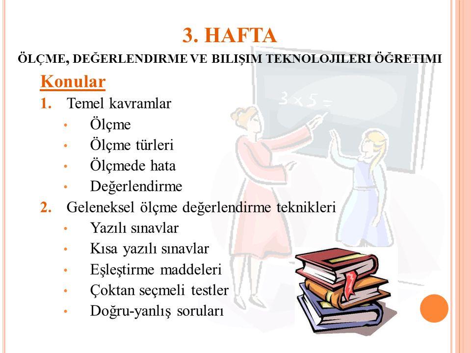 3. HAFTA ölçme, değerlendirme ve bilişim teknolojileri öğretimi
