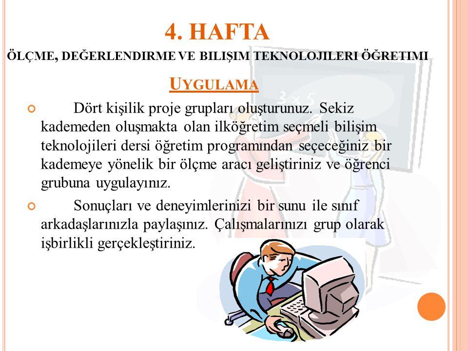 4. HAFTA ölçme, değerlendirme ve bilişim teknolojileri öğretimi