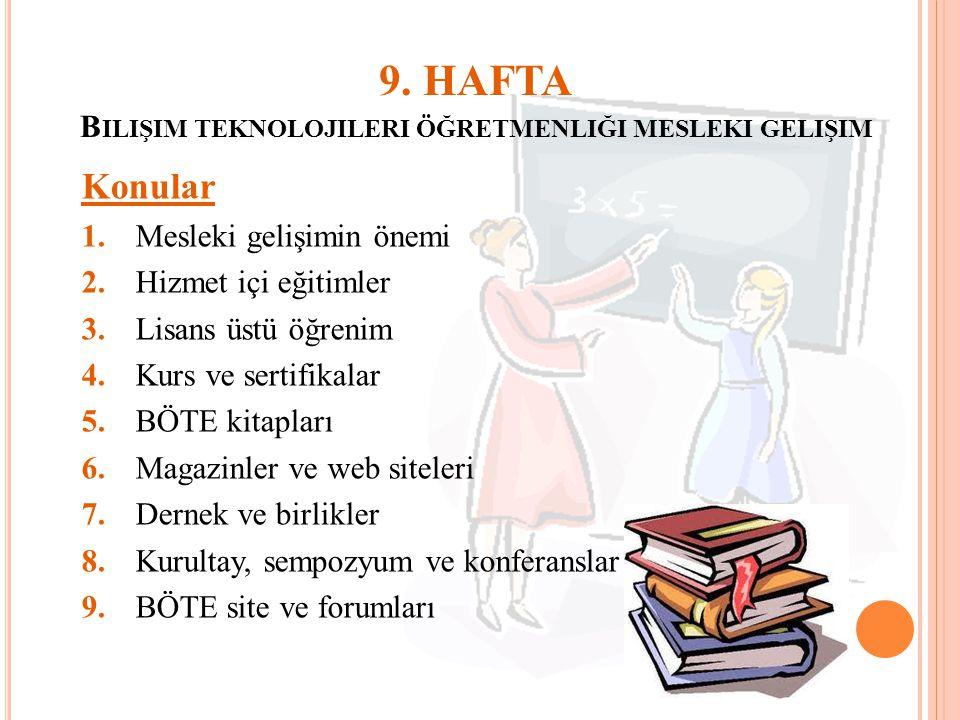 9. HAFTA Bilişim teknolojileri öğretmenliği mesleki gelişim