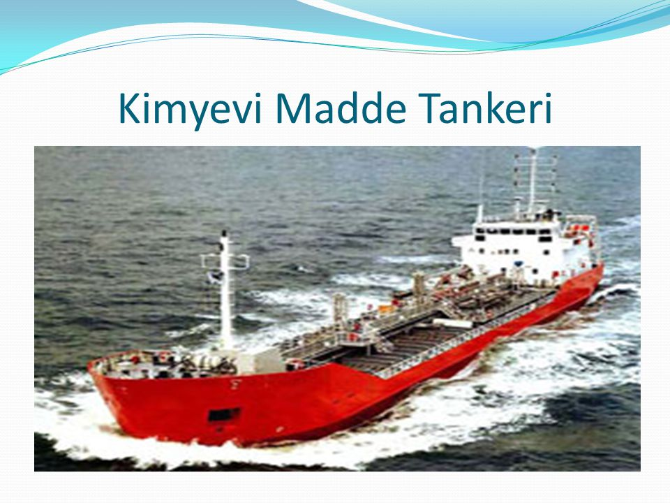 Kimyevi Madde Tankeri