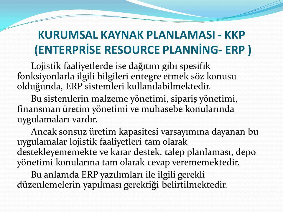KURUMSAL KAYNAK PLANLAMASI - KKP (ENTERPRİSE RESOURCE PLANNİNG- ERP )