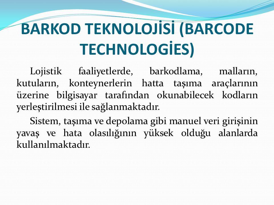 BARKOD TEKNOLOJİSİ (BARCODE TECHNOLOGİES)