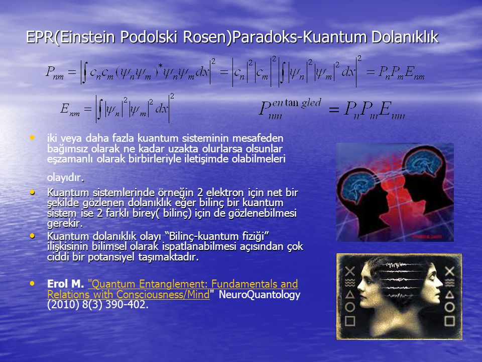 EPR(Einstein Podolski Rosen)Paradoks-Kuantum Dolanıklık