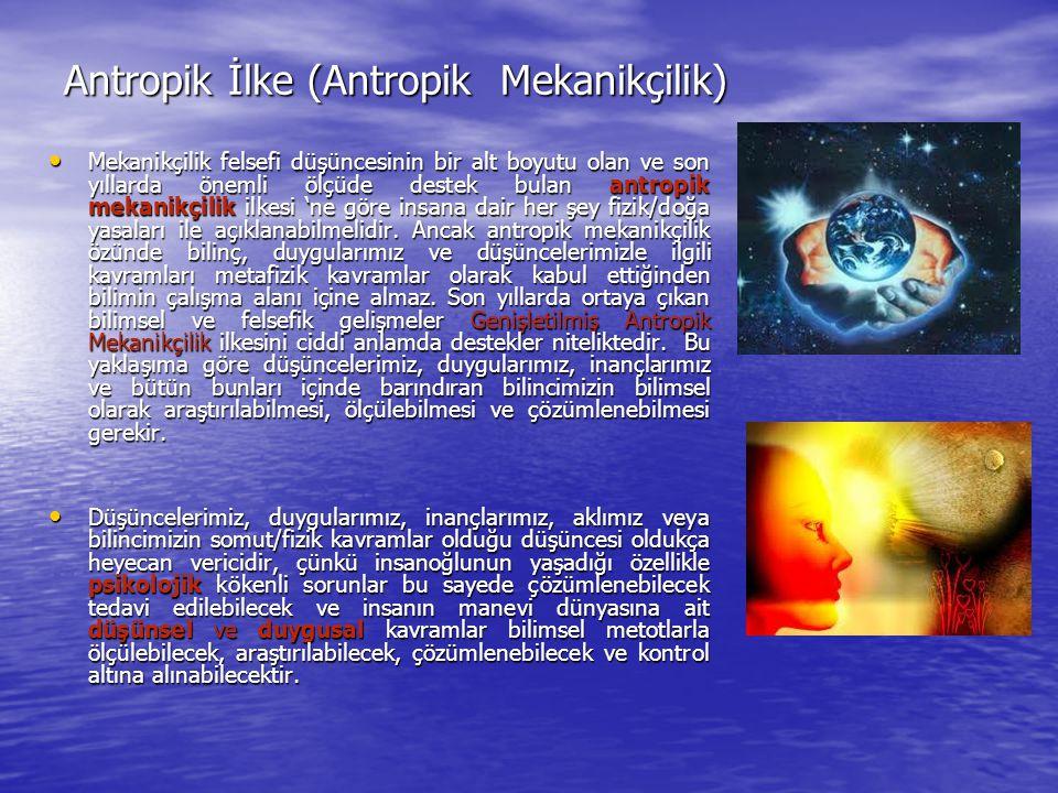 Antropik İlke (Antropik Mekanikçilik)