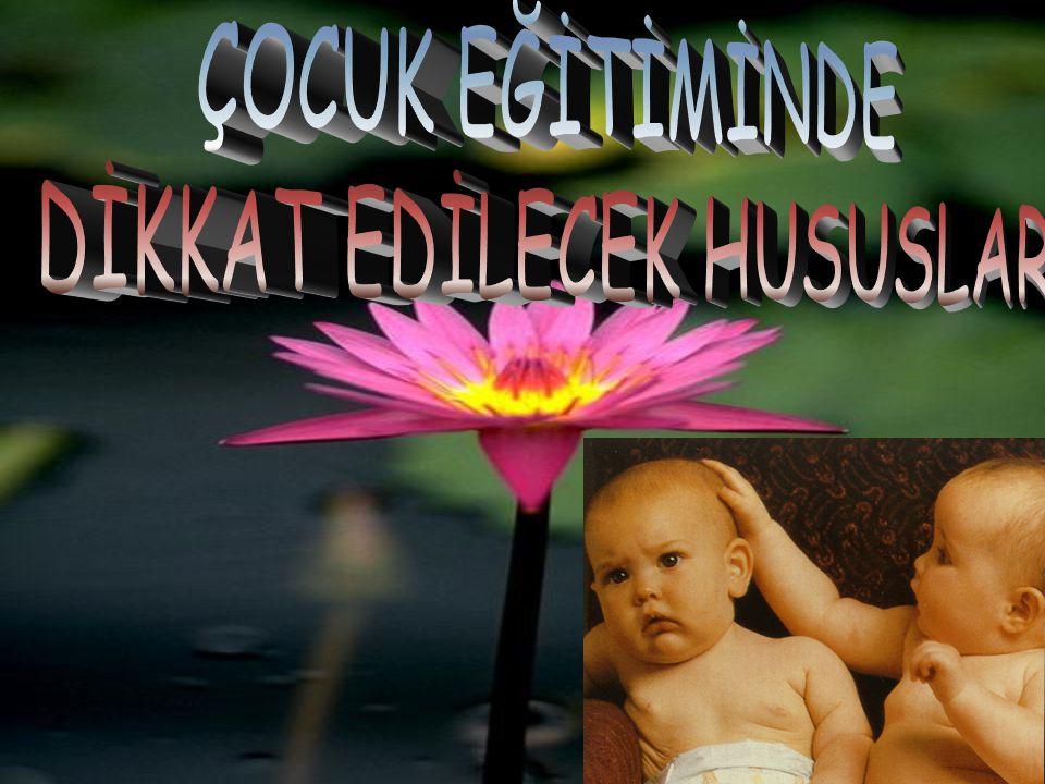 DİKKAT EDİLECEK HUSUSLAR